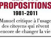 propositions 1981- 2011 Mediapart sous direction Laurent Mauduit