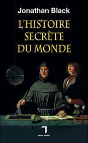 L'HISTOIRE SECRETE MONDE JONATHAN BLACK