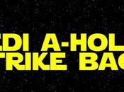 Jedi A-Holes sont retour