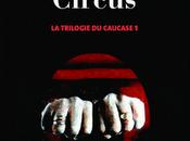 LATYNINA, Julia, Caucase Circus, Actes Sud, 2011