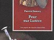 Peur Lutèce, Patrick Demory