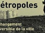 """""""Cités, Villes, Métropoles changement irréversible ville"""""""