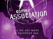 comme Association tome mots n'existent d'Erik L'Homme