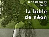 bible néon John Kennedy Toole