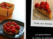Tarte fraises sablé breton crème pistaches