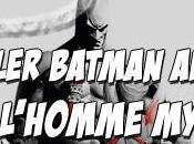 [news] trailer batman arkham city l'homme mystère