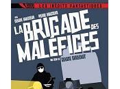 brigade malefices