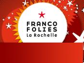 Francofolies c'est fini Pourquoi peu) rentrer Paris.