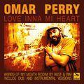 Omar Perry-Love Inna Heart (Words Mounth Riddim)-The Bombist Records-2011.