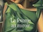 femme miroir, Eric-Emmanuel Schmitt