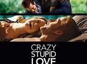 [Critique] CRAZY, STUPID, LOVE John Requa Glenn Ficarra
