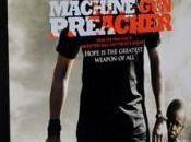 Machine Preacher: l'avant-première