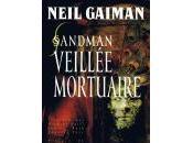 Neil Gaiman Sandman, Veillée Mortuaire