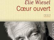"""Coeur Ouvert"""" d'Elie Wiesel"""