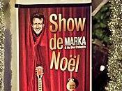 Marka Blue Orchestra Show Noël) Viage, Bruxelles, décembre 2011