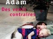 Olivier Adam vents contraires