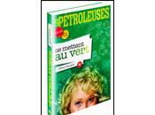 """""""Les Pétroleuses mettent vert"""", guide pour consommer responsable…"""