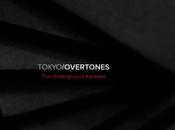 Disque Tokyo/Overtones Underground Karaoke (2012)