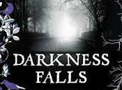 Darkness Falls, Immortels tome Traque Cate Tiernan quelques mots}