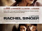 Critique Ciné L'Affaire Rachel Singer, thriller d'espionnage efficace...