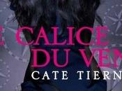nouveau roman Cate Tiernan Calice Vent