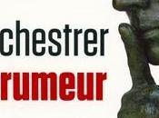 Orchestrer rumeur entretien avec Laurent Gaildraud