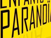 """Les enfants Paranoia"" Trevor Shane"