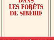 Dans forêts Sibérie Sylvain TESSON