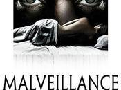 Critique Ciné Malveillance, regard salace société...