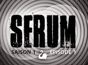 Serum Saison Episode Henry Loevenbruck Fabrice Mazza