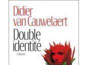 Double identité Didier Cauwelaert