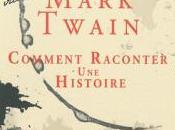 Comment raconter histoire, Mark Twain