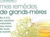 """Vrais faux? """"Mes remèdes Grands-mères"""" First éditions."""