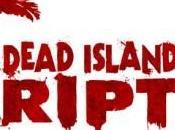 Dead Island Riptide sera