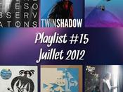Playlist Juillet 2012