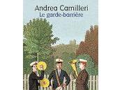 garde-barrière Andrea Camilleri