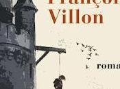 Lundi Librairie: François Villon Jean Teulé [certes, nous sommes mardi, suis retard, retard]