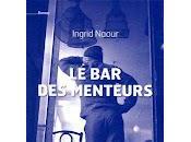 menteurs d'Ingrid Naour