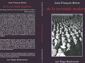 LECTURE servitude moderne Jean-François Brient
