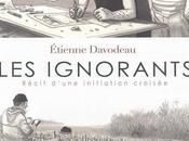 IGNORANTS, d'Etienne DAVODEAU