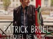 Patrick Bruel nouveau titre ''Lequel nous'' écoute