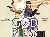 Critique Ciné Bless America, satire trash jouissive...