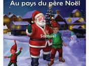 Livre personnalisé pour enfant pays Père Noël
