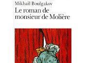 """roman Monsieur Molière"""" Mikhaïl Boulgakov"""