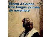 longue journée novembre Ernest Gaines