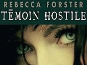 Témoin hostile Rebecca Forster