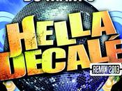 Hella Decalé Remix 2013 feat. Tony Gomez Ragga Ranks