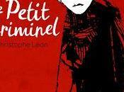 Petit Criminel, Christophe Léon