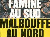 Famine Sud, malbouffe Nord