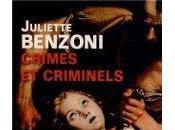 Crimes criminels Juliette Benzoni